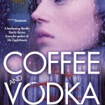Coffee and Vodka paperback is nearly here!