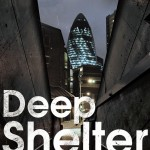 A Perfect Holiday Read – Deep Shelter by Oliver Harris