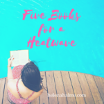 Five Books for a Heatwave