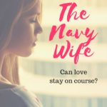 Why I reinvented myself for The Navy Wife