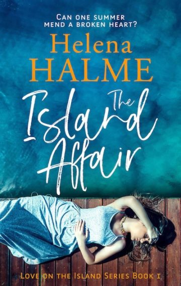 The Island Affair: Can one summer mend a broken heart?