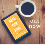 Write Your Story – A New Book!