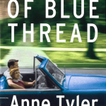 A Spool of Blue Thread by Anne Tyler – 2015 Booker shortlisted novel