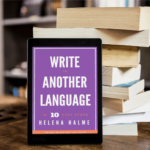 Five tips on writing in a foreign language